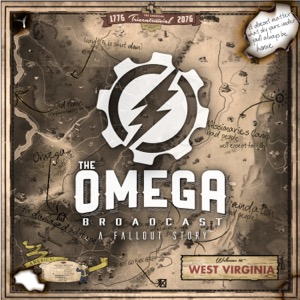 The Omega Broadcast | A Fallout Story Podcast