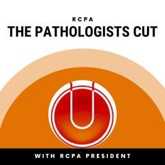 RCPA: The Pathologists Cut