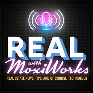 REAL with MoxiWorks Podcast