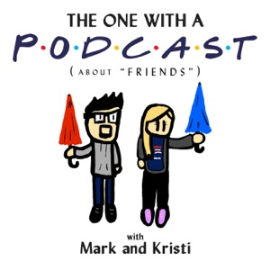 The One With A Podcast (about the TV Show FRIENDS)