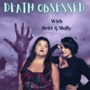 Death Obsessed with Britt & Molly artwork