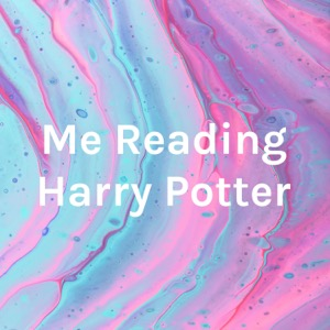 Me Reading Harry Potter