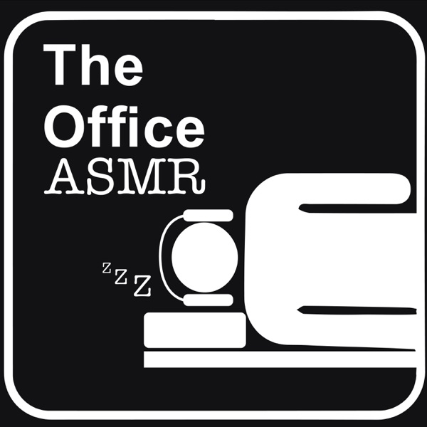 The Office ASMR - A Podcast to Sleep To image
