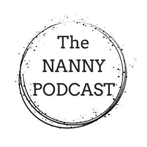 The Nanny Podcast