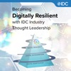 Becoming Digitally Resilient with IDC Industry Thought Leadership artwork