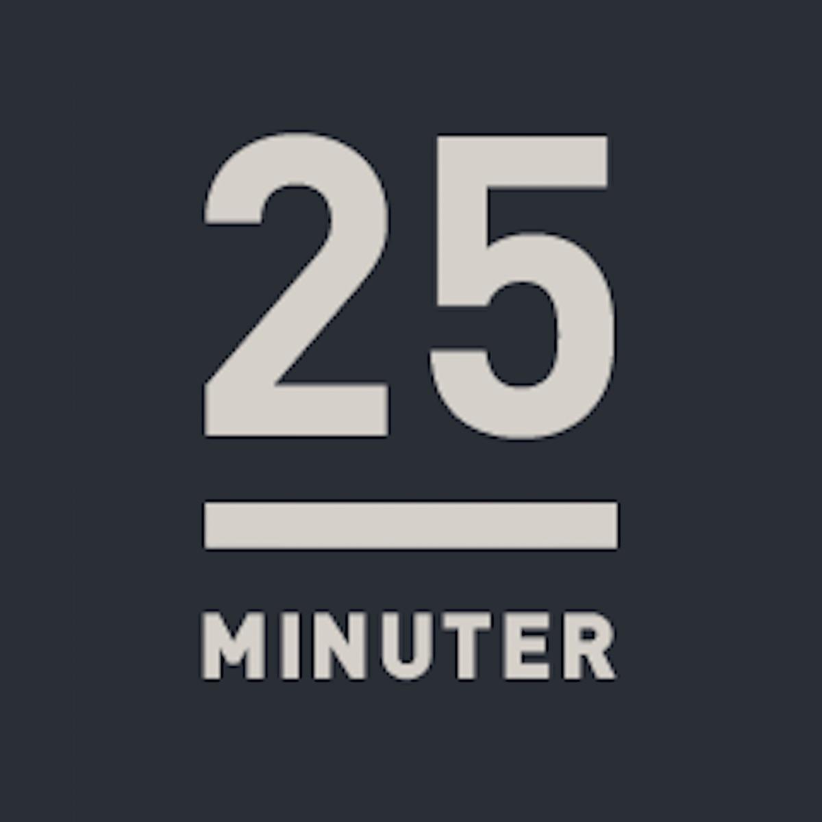 25 minuter