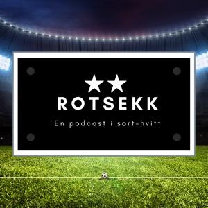 Rotsekk - En Podcast i sort-hvitt