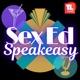 Sex Ed Speakeasy