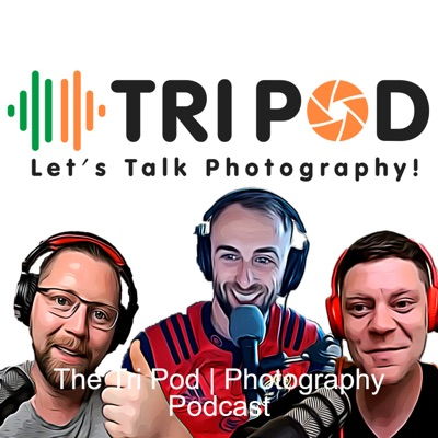The Tri Pod | Photography Podcast
