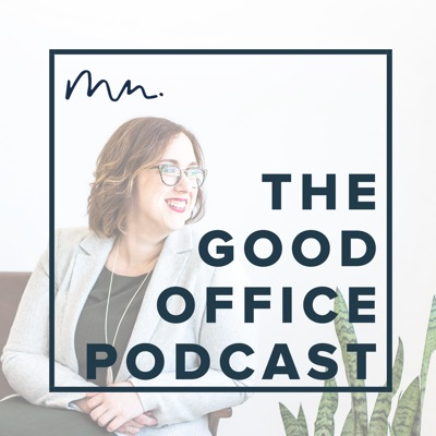The Good Office Podcast