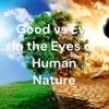 Good vs Evil in the Eyes of Human Nature artwork