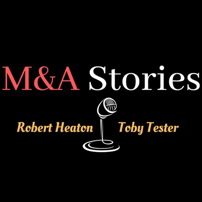 M&A WAR STORIES - The Good, The Bad and The Ugly