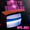 Will's Thrills Podcast artwork