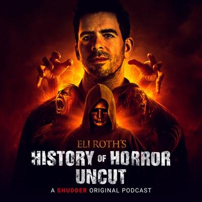 Eli Roth's History of Horror: Uncut:Shudder