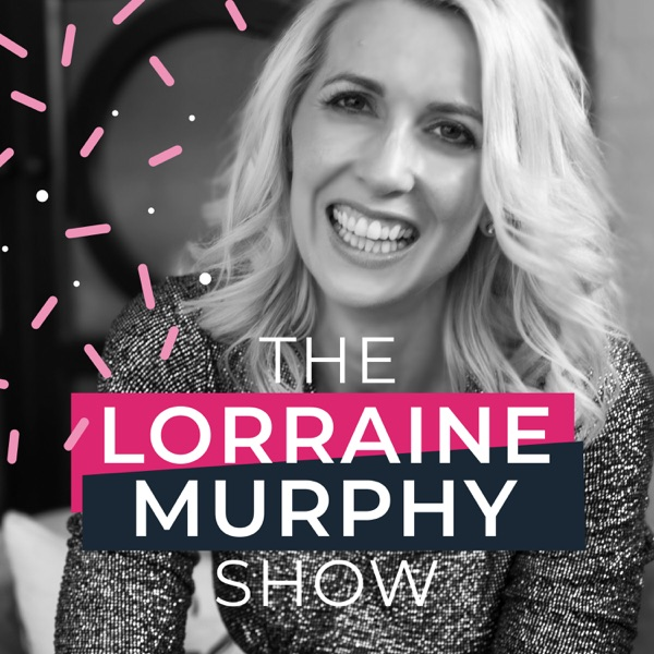 The Lorraine Murphy Show