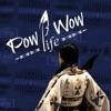 Pow Wow Life - PowWows.com