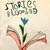 Stories Blooming artwork