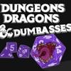Dungeons, Dragons, & Dumbasses artwork