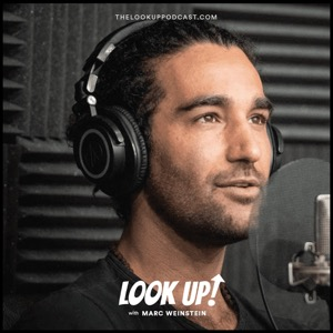 The Look Up! Podcast with Marc Weinstein