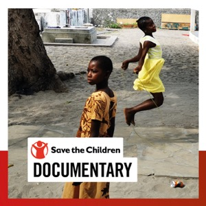 Save the Children Documentary