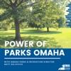 Power of Parks Omaha artwork