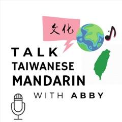 Talk Taiwanese Mandarin with Abby