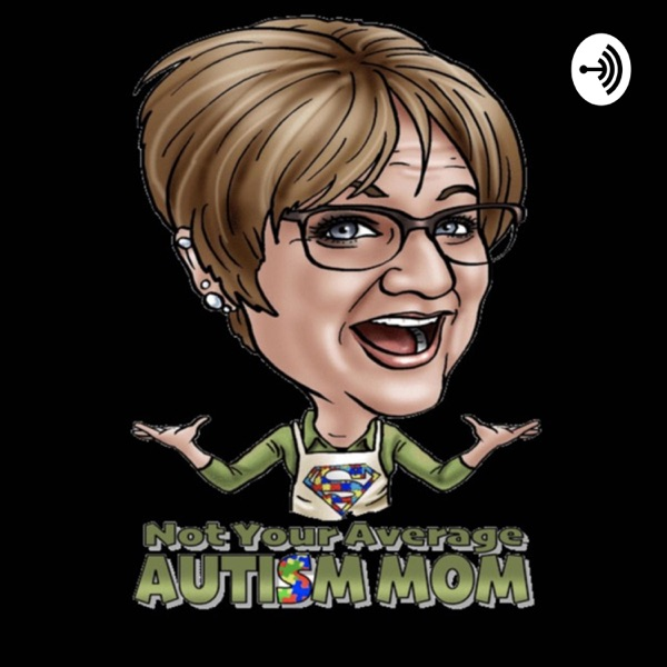 Not Your Average Autism Mom Artwork
