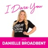 I DARE YOU, with Danielle Broadbent  artwork