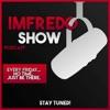 ImFredo Show artwork