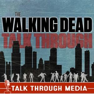 The Walking Dead Talk Through