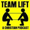 TEAM LIFT | A Christian Podcast