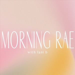 Morning Rae