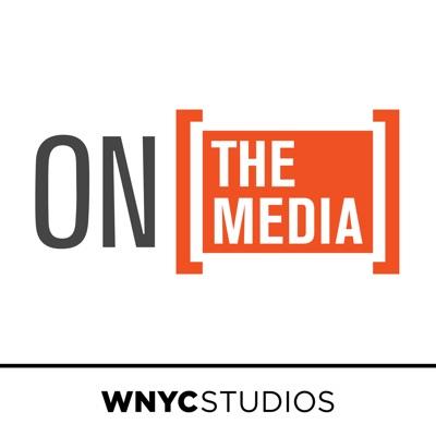 On the Media:WNYC Studios