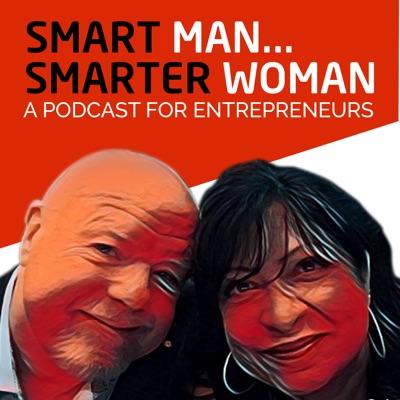 Smart Man, Smarter Woman Podcast