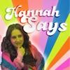 Hannah Says artwork