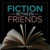 Fiction Between Friends artwork
