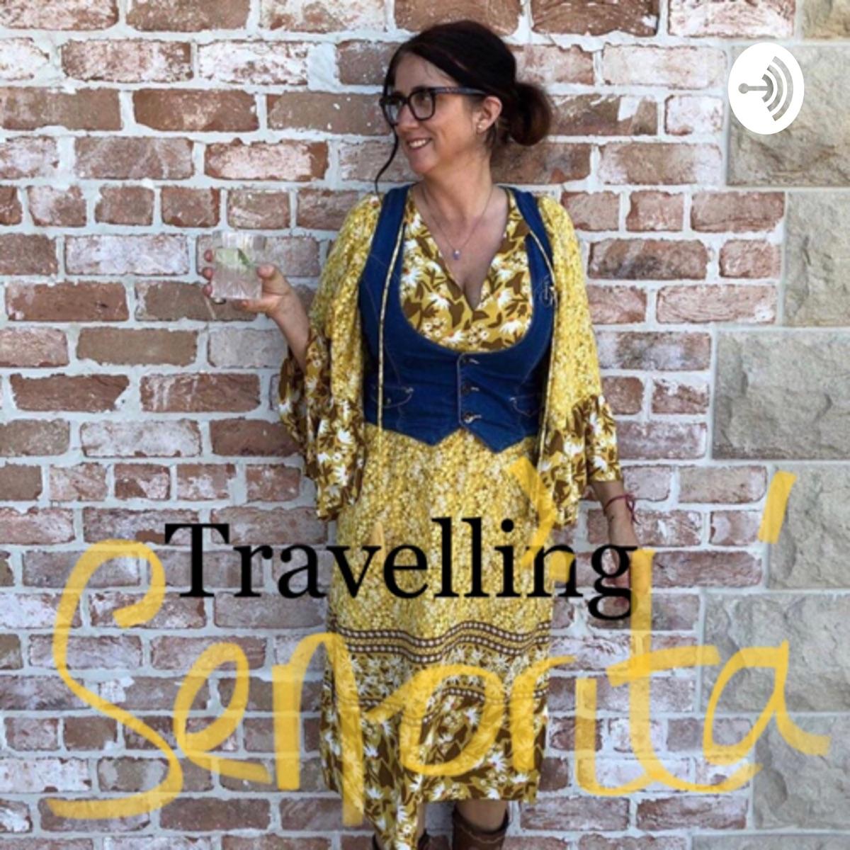 Travelling Señorita