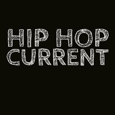 Hip Hop Current:DjdannyCee