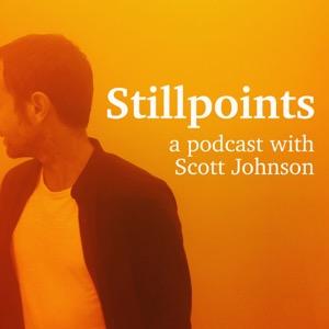 Stillpoints: A Podcast with Scott Johnson