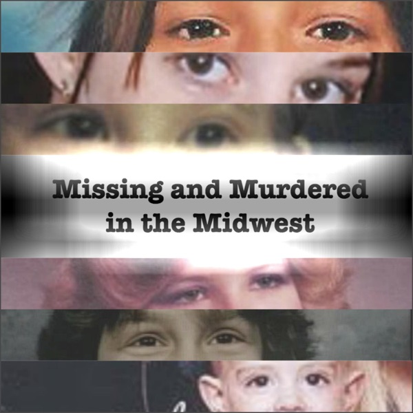 Missing and Murdered in the Midwest image