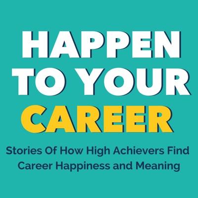 Happen To Your Career:Scott Anthony Barlow