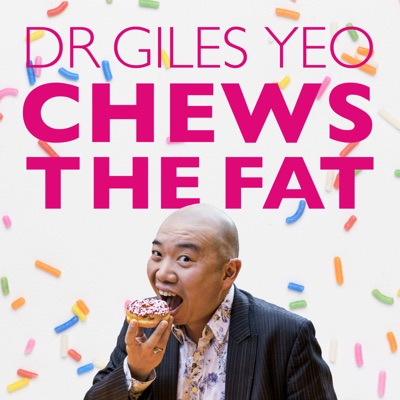 Dr Giles Yeo Chews the Fat:Orion Publishing Ltd.