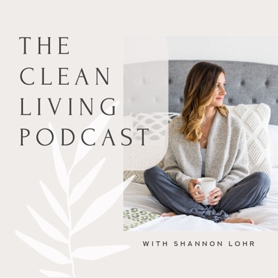 The Clean Living Podcast