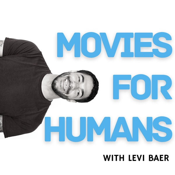 Movies for Humans Artwork