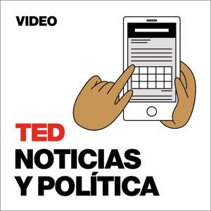 TEDTalks Noticias y Política