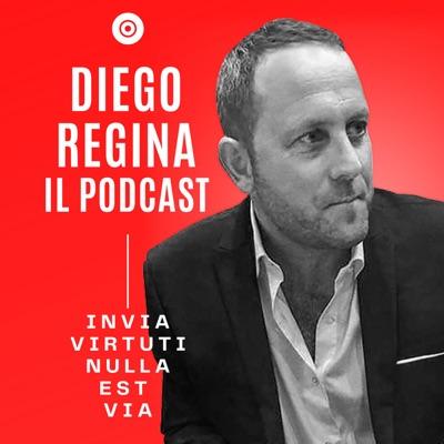 Diego Regina il podcast