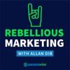 Rebellious Marketing (with Allan Dib) artwork