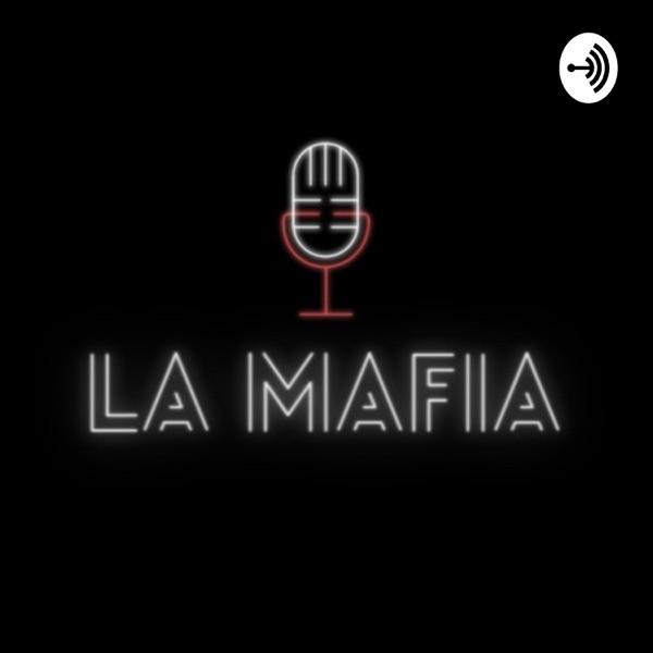La Mafia. Podcast