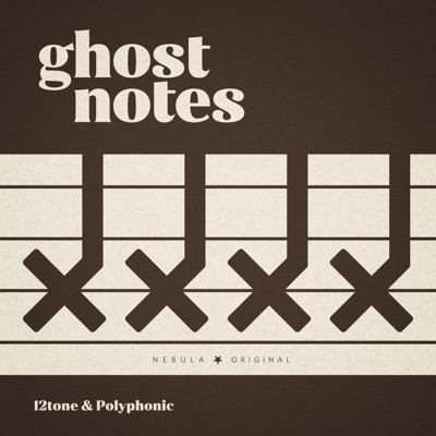 Ghost Notes:12tone & Polyphonic