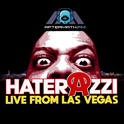 Haterazzi Live from Las Vegas